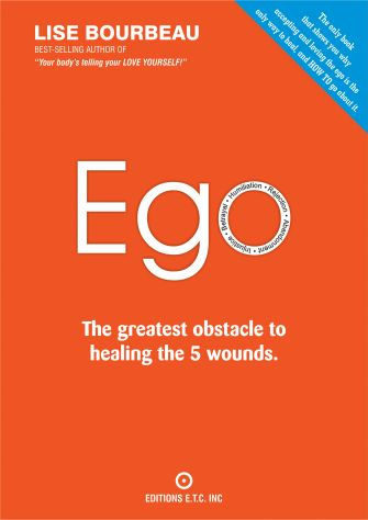 EGO - The greatest obstacle to healing the 5 wounds